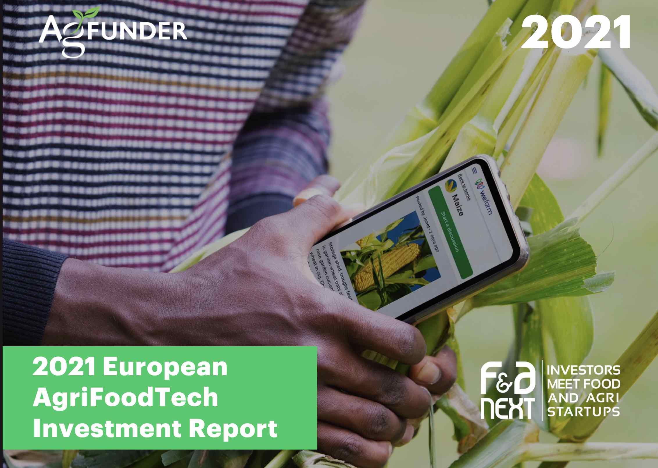 Europe 2021 AgriFoodTech Investment Report