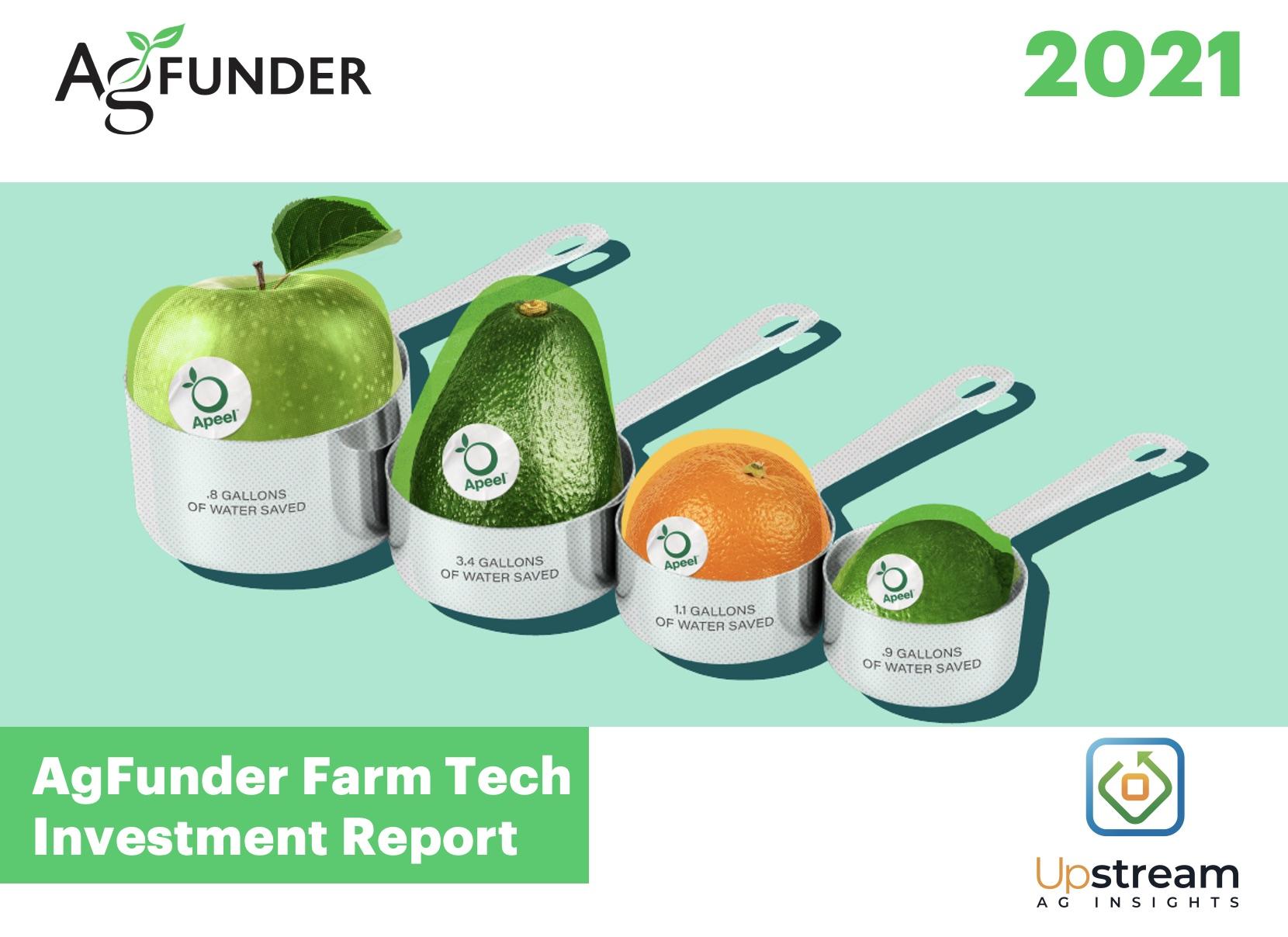 2021 Farm Tech Investment Report