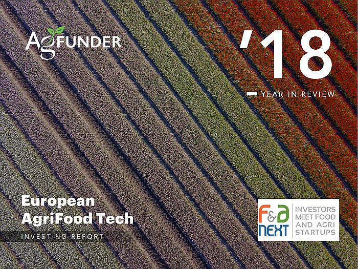 Europe AgriFood Tech Investing Report 2018