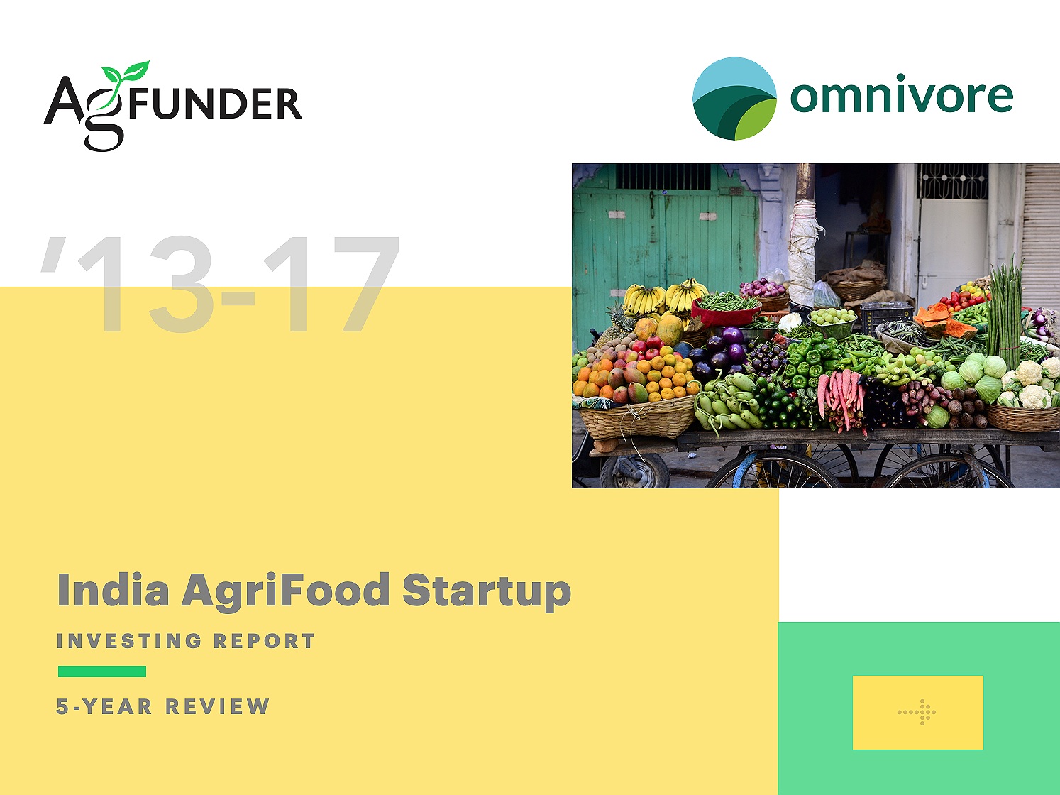 India AgriFood Startup Investing Report 2013-2017