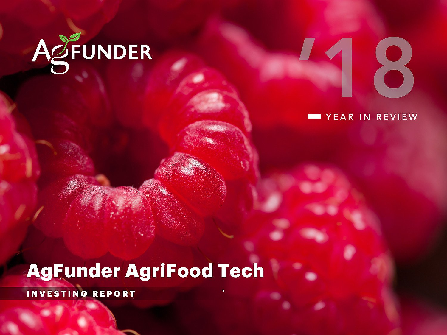 AgFunder AgriFood Tech Investing Report - 2018