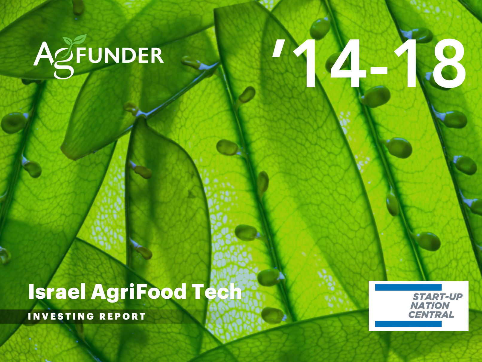Israel AgriFood Tech Investing Report 2014-2018