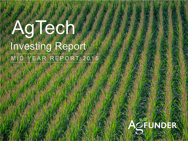 AgTech Mid-Year Investing Report - 2015