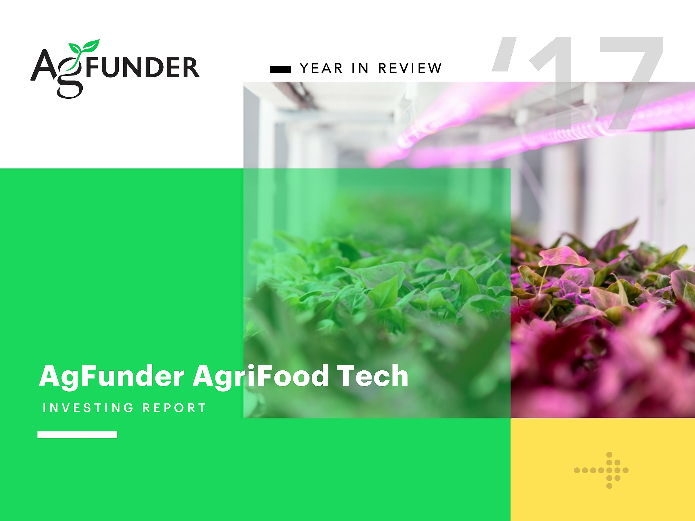 AgFunder AgriFood Tech Investing Report - 2017