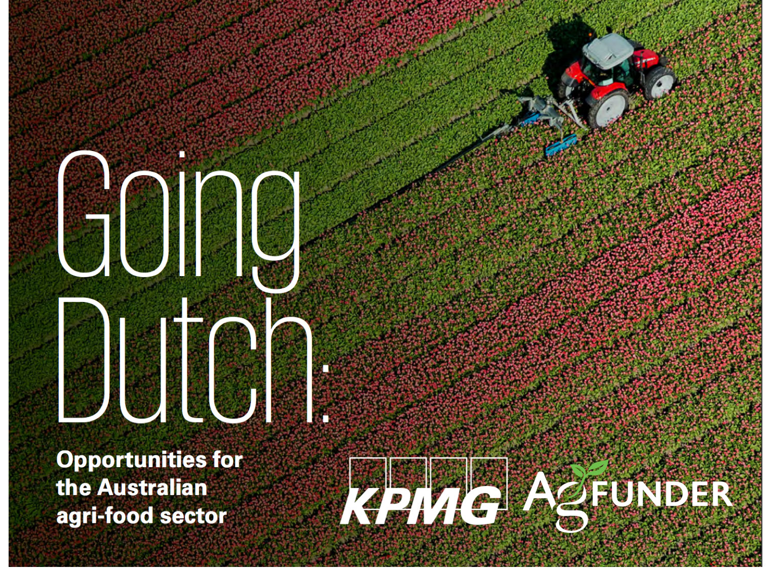Going Dutch - Opportunities of the Australian Agri-food Sector